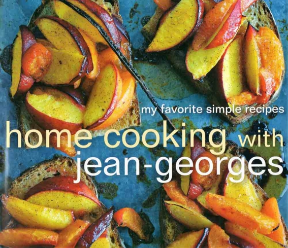 Home Cooking | Chef Jean-Georges Vongerichten Cookbook
