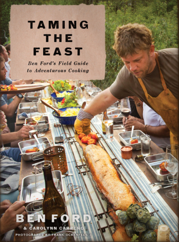 Taming the Feast by Chef Ben Ford