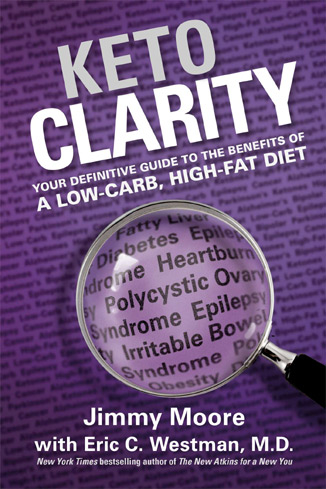Learn all about the benefits of a keto diet with Jimmy Moore's Keto Clarity
