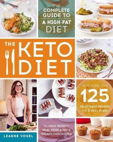 Leanne Vogel of keto diet site Healthful Pursuit provides a thorough guide to the keto lifestyle