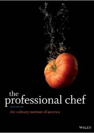 The Professional Chef focuses on both the science and the creative side of cooking.