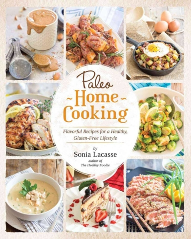 """Paleo Home Cooking"" by Sonia Lacasse"