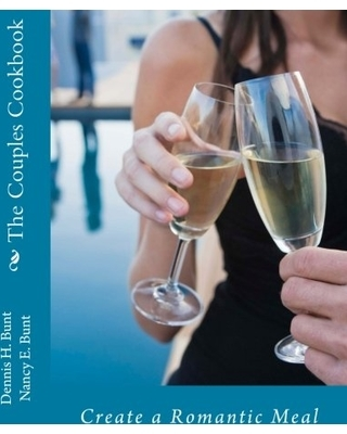 The Couples Cookbook by Dennis Bunt and his wife, Nancy Bunt