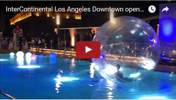 InterContinental Los Angeles Downtown Opening Party