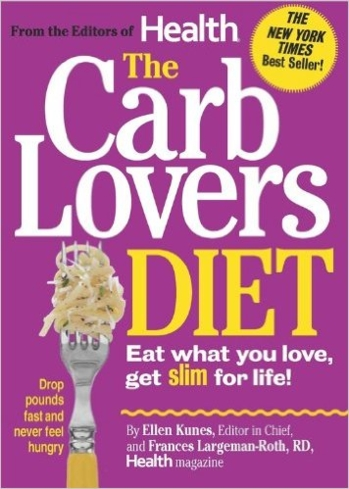 """The CarbLover's Diet"" by Health magazine editors"