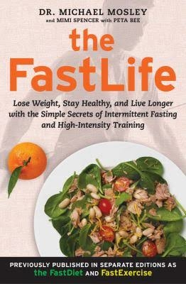 "Dr. Michael Mosley's ""The Fast Life"" joins intermittent fasting with high-intensity training for optimal weight loss results"