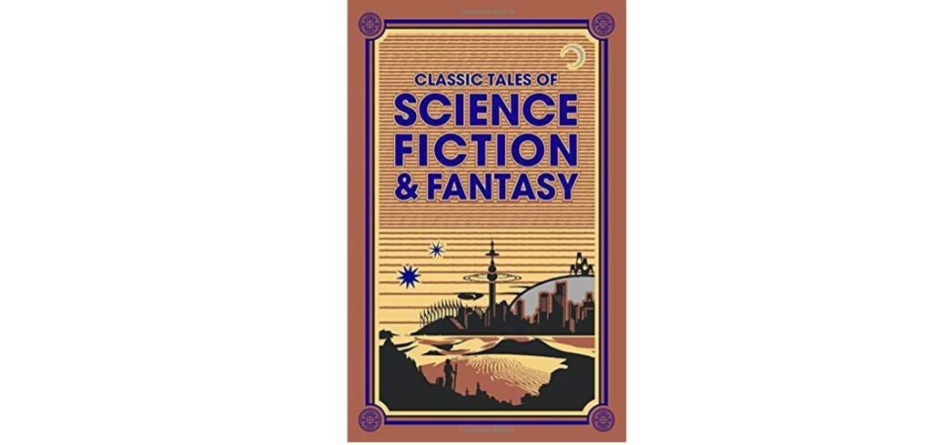 Classic Tales of Science Fiction & Fantasy comes in a handsome leather-bound edition