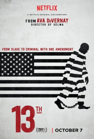 "Netflix's original documentary, ""13TH,"" directed by Ava DuVerney"