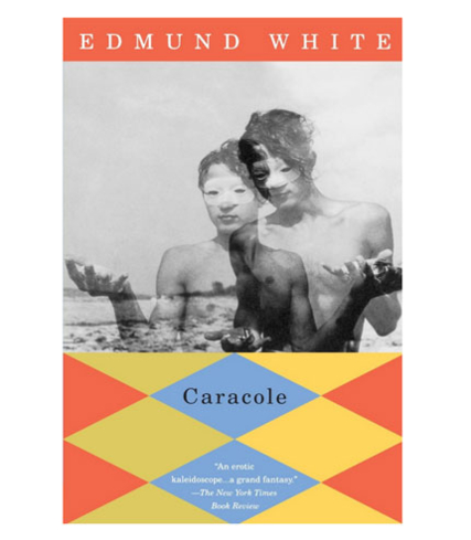 "Edmund White's ""Caracole,"" tells the erotic adventure of a shy country boy who comes to a city of seduction and debauchery"