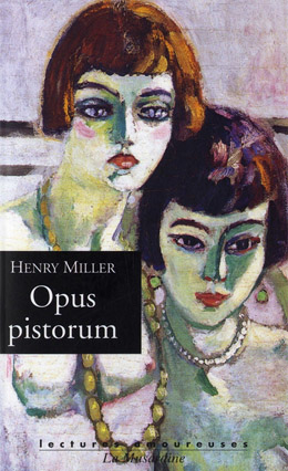 """Opus Pistorum"" by Henry Miller originated as commissioned short stories"